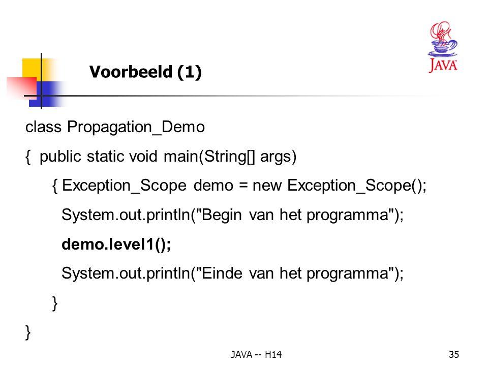 class Propagation_Demo { public static void main(String[] args)
